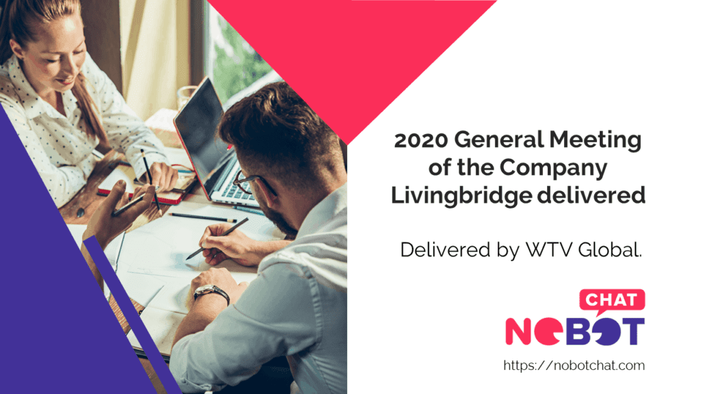 2020 General Meeting of the Company Livingbridge delivered
